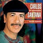 Santana Les Indispensables De Santana - Versions Originales