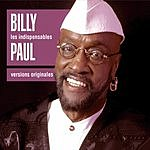 Billy Paul Les Indispensables: Billy Paul - Versions Originales