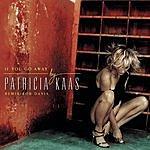Patricia Kaas If You Go Away (3-Track Single)