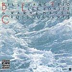 Bill Evans Trio Crosscurrents (Remastered)