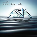 Asia The Definitive Collection: Asia