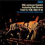 Milt Jackson Quintet That's The Way It Is