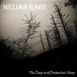 Meliah Rage The Deep And Dreamless Sleep (Parental Advisory)