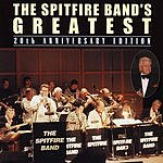 Spitfire The Spitfire Band's Greatest: 20th Anniversary Edition