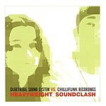 Dubtribe Sound System Dubtribe Sound System Vs. Chillifunk Recordings: Heavyweight Soundclash