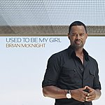 Brian McKnight Used To Be My Girl (2-Track Single)