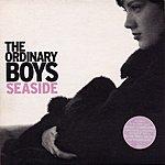 The Ordinary Boys Seaside (3-Track Maxi-Single)