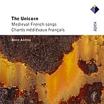 Anne Azema The Unicorn: Medieval French Songs