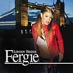 Fergie London Bridge (Edited Version)
