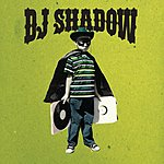 DJ Shadow The Outsider (Parental Advisory) (Bonus Tracks)