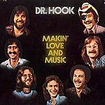 Dr. Hook Making Love And Music - The 1976-79 Recordings