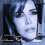 Liane Foly Entre Nous