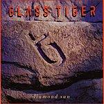 Glass Tiger Diamond Sun