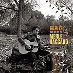 Merle Haggard Hag: The Best of Merle Haggard
