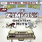 The Zambonis Greatest Hits
