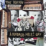 The Walkmen Louisiana/Another One Goes By