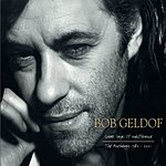 Bob Geldof Great Songs Of Indifference: The Anthology 1986-2001