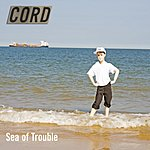 Cord Sea Of Trouble (3-Track Maxi-Single)