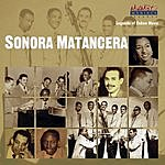 La Sonora Matancera Legends Of Cuban Music: Sonora Matancera