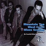 Gary Smith Mountain Top West Coast Blues Session, Vol.1: Be Careful What You Wish For