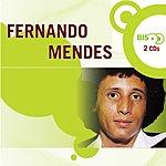 Fernando Mendes Nova Bis: Fernando Mendes