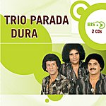 Trio Parada Dura Nova Bis: Sertanejo