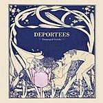 Deportees Damaged Goods