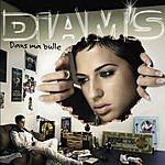 Diam's Dans Ma Bulle Edition Collector