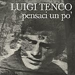 Luigi Tenco Pensaci Un Pò (With Bonus Tracks)
