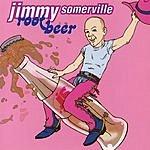Jimmy Somerville Root Beer