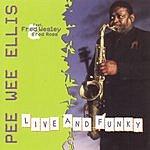 Pee Wee Ellis Live And Funky