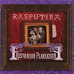 Rasputina Frustration Plantation