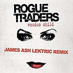 Rogue Traders Voodoo Child (James Ash Lektric Remix)