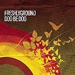 Freshly Ground Doo Be Doo (2-Track Single)