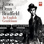 James Dean Bradfield An English Gentleman/Vcitory And Defeat On The Kendon Hill