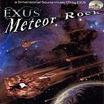 Exus Meteor Rock