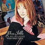 Pam Tillis It's All Relative - Tillis Sings Tillis