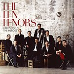The Ten Tenors Here's To The Heroes