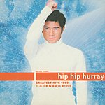 Aaron Kwok Hip Hip Hurray: Greatest Hits