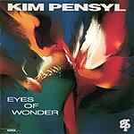 Kim Pensyl Eyes Of Wonder