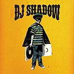 DJ Shadow The Outsider (Edited Version) (Bonus Track)