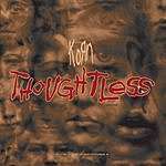 Korn Thoughtless (5-Track Maxi-Single)