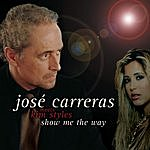 José Carreras Show Me The Way (Maxi-Single)