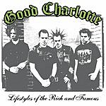 Good Charlotte Lifestyles Of The Rich & Famous (5-Track Maxi-Single)