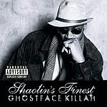 Ghostface Killah Shaolin's Finest (Parental Advisory)