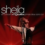 Sheila Olympia 2002: Jamais Deux Sans Toi (Live)