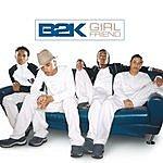 B2K Girlfriend (5-Track Maxi-Single)