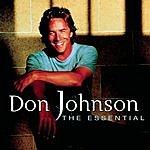 Don Johnson The Essential Don Johnson