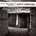 Jane's Addiction Up From The Catacombs: The Best Of Jane's Addiction