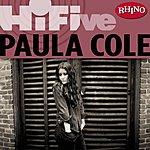 Paula Cole Rhino Hi-Five: Paula Cole
